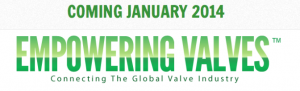 Coming in Jan. Empowering Valves