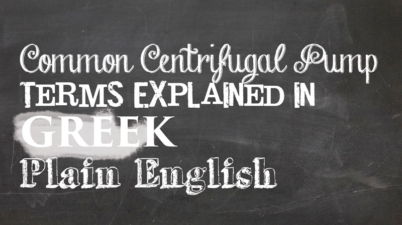 Common-centrifugal-pump-terms-explained-in-plain-english Terms