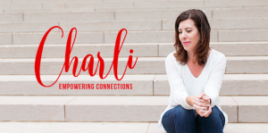 Empowering Connections Charli
