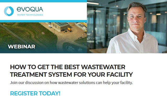 HOW TO GET THE BEST WASTEWATER TREATMENT SYSTEM FOR YOUR FACILITY