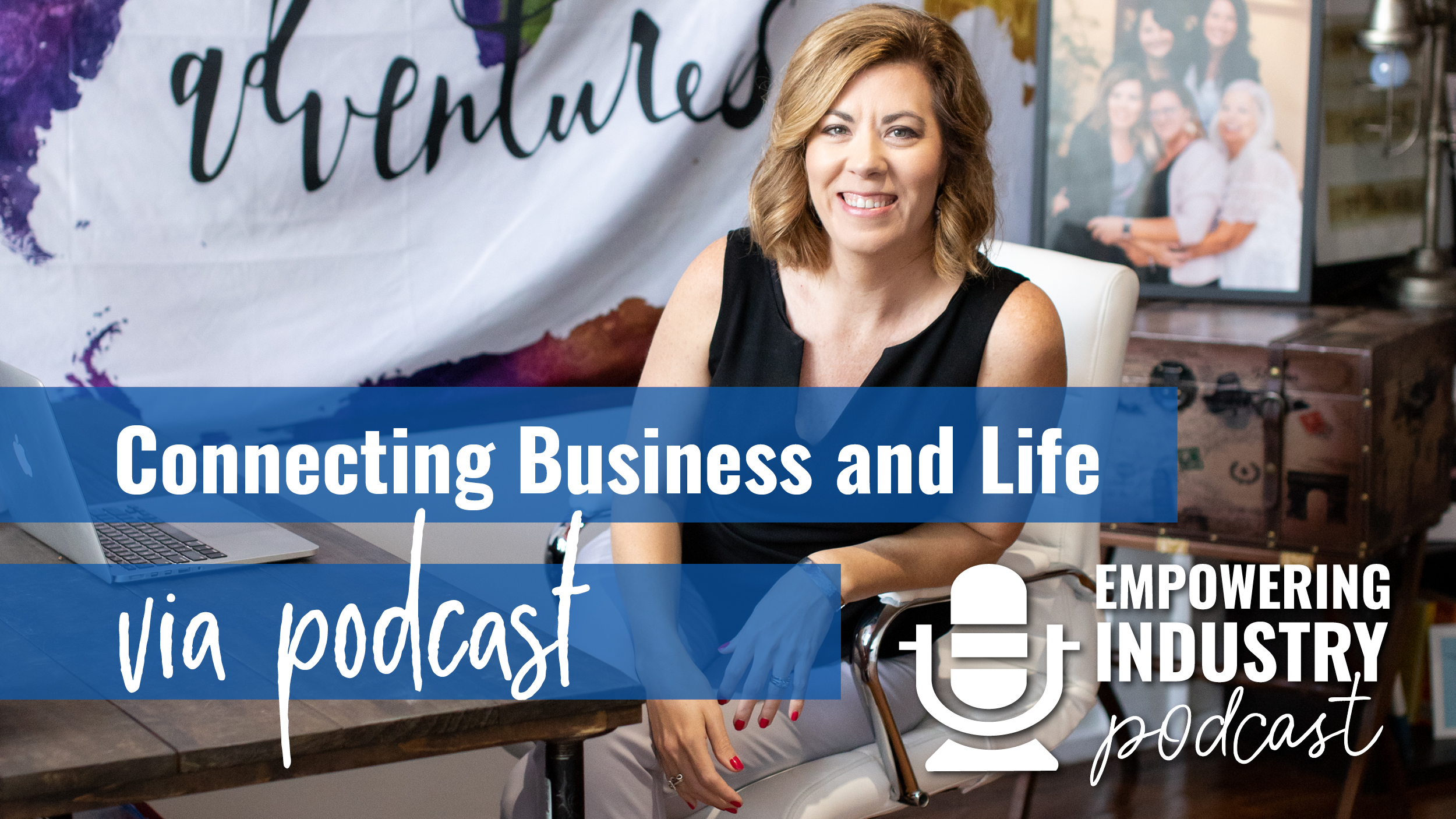 Connecting Business and Life via Podcast promo image