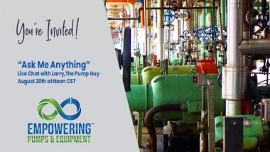 Ask Me Anything with Larry Bachus, The Pump Guy - Live Online Event from Empowering Pumps & Equipment