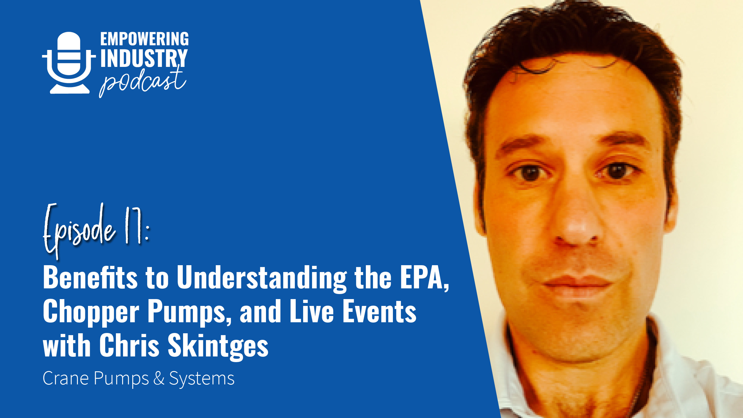 Benefits to Understand the EPA with Chris Skintges