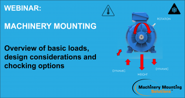 Machinery Mounting: Overview of basic loads webinar