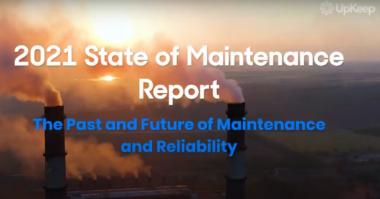 UpKeep 2021 State of Maintenance Report