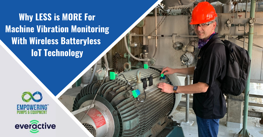 Why LESS is MORE For Machine Vibration Monitoring With Wireless Batteryless IoT Technology batteries