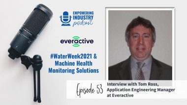 #WaterWeek2021 & Machine Health Monitoring Solutions with Tom Ross