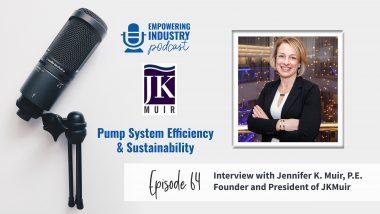 Pump System Efficiency & Sustainability Jennifer K. Muir