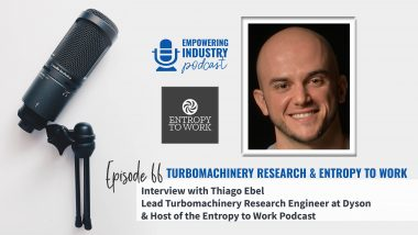 Turbomachinery Research & Entropy to Work with Thiago Ebel