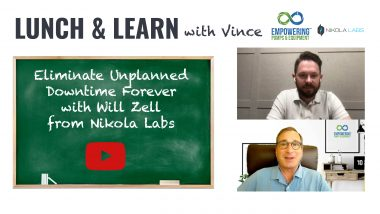 Lunch & Learn with Vince: Eliminate Unplanned Downtime Forever with Will Zell from Nikola Labs
