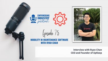 Mobility in Maintenance Software with Ryan Chan
