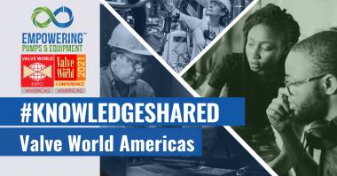 Valve World Americas Knowledge Shared