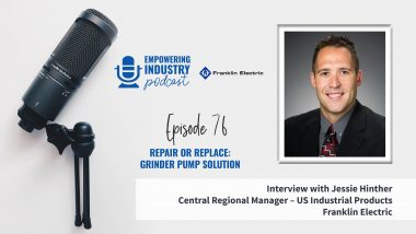 Repair or Replace: Grinder Pump Solution With Jessie Hinther