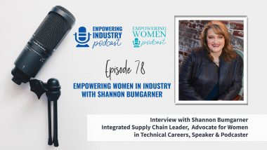 Empowering Women in Industry with Shannon Bumgarner